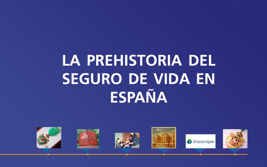 La prehistoria del seguro de vida en España (III)