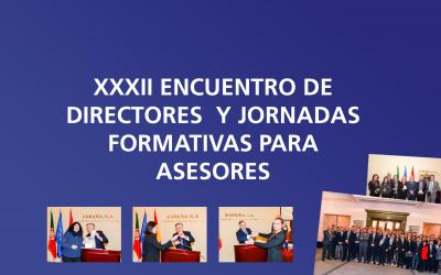 XXXII Encuentro de Directores y Jornadas Formativas para Asesores.