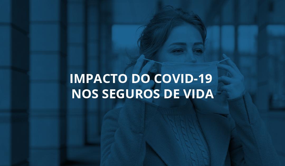Impacto do Covid-19 nos Seguros de Vida